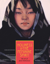 Holiness and the Feminine Spirit - The Art of Janet McKenzie